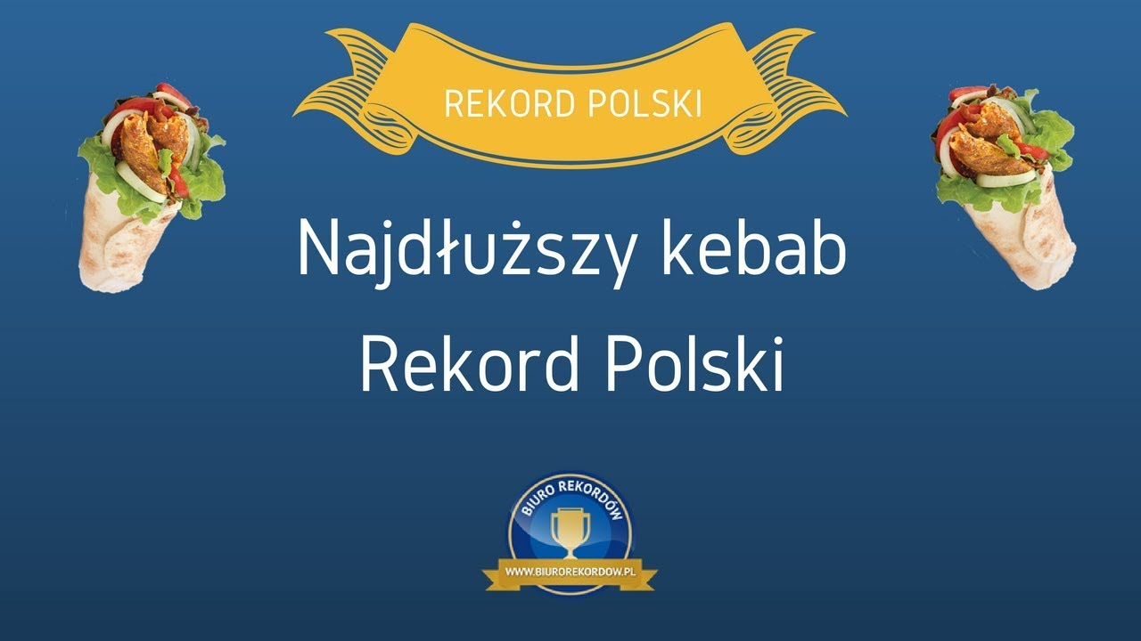 9ff3ad42809bad Najdłuższy Kebab - Rekord Polski ⋆ Biuro Rekordów