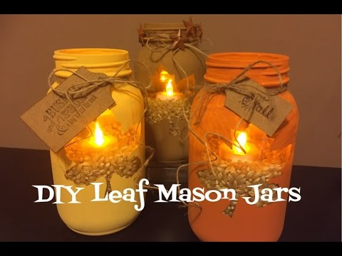 DIY Leaf Mason Jars Pinterest Inspired