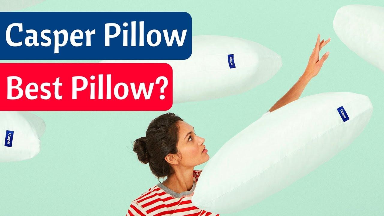 casper pillow the best pillow for sleeping unboxing review