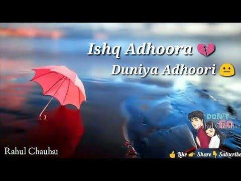 Ishq Adhura Duniya Adhuri __ Phone Ringtone .Love Emotional Ringtone