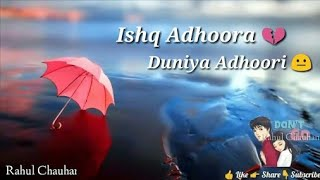Ishq Adhura Duniya Adhuri __ phone ringtone .Love Emotional ringtone