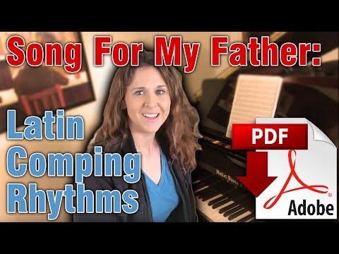 Song For My Father: Latin Comping Rhythms