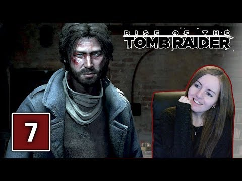 IS HE TRUSTWORTHY? | Rise Of The Tomb Raider Gameplay Walkthrough Part 7