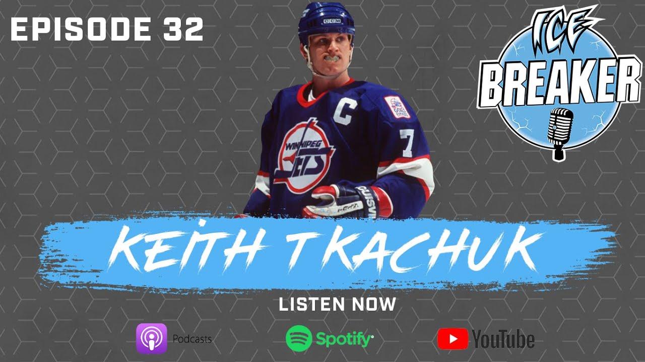 Episode 32   Keith Tkachuk