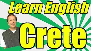 Travel English from Crete!  Learn English from this Beautiful Island in the Mediterranean Sea!