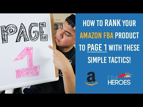 2017 BEST Way To Get Your Amazon FBA Product To PAGE 1 and RANK KEYWORDS With These Simple Tactics!