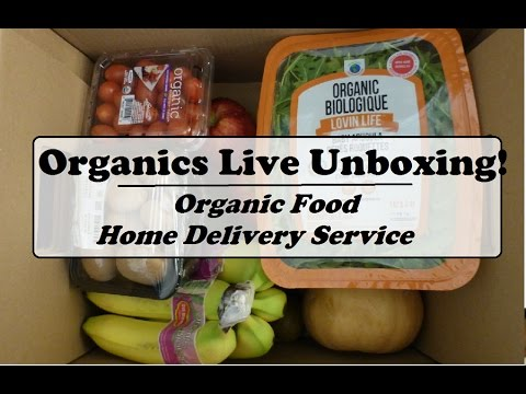Organics Live Unboxing - Feb 2017! | Organic Food Home Delivery Service