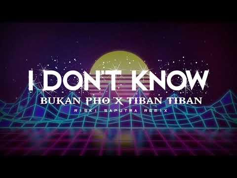 viral-tik-tok!!!-tiban-tiban_i-don't-know_rs-remix-(remake)