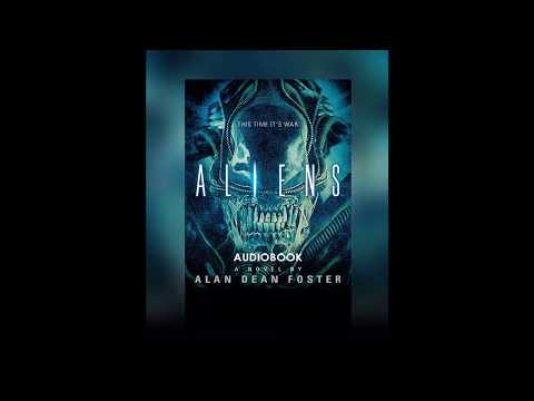 Aliens Audiobook - This Time it's War Part 1