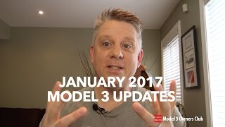 January Model 3 Updates | Model 3 Owners Club