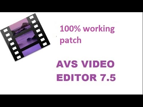 AVS Video Editor 7.5 crack 100% working patch by easy soft