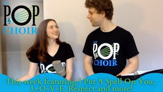My Pop Choir's Summer Sing-Along this week I Put A Spell On You, L-O-V-E, Respect and more!
