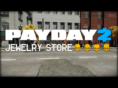 Payday 2: Jewelry Store - DEATH WISH (Solo/Stealth)