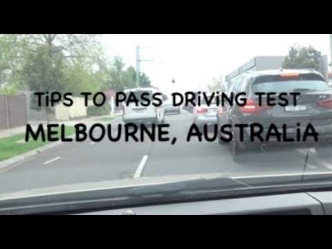 Tips To Pass Driving Test Melbourne, Australia 2019