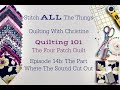 Quilting Episode 14b: The Part Where The Sound Cut Out