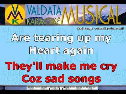 Sad Songs   Alessi Brothers   Karaoke