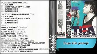 Mladen Vojicic Tifa - Duge kise jesenje - (Audio 1995) HD