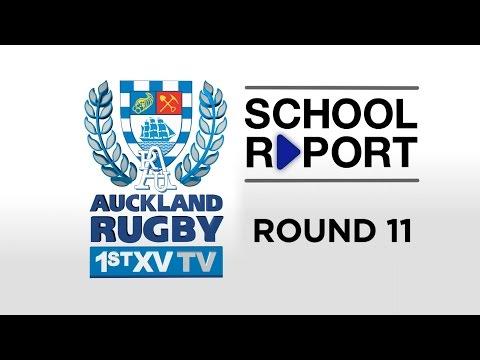 SCHOOL REPORT Rd 11 | Auckland 1st XV TV 2016