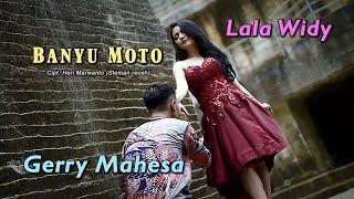 Banyu Moto - Lala Widy Feat Gerry Mahesa (    )