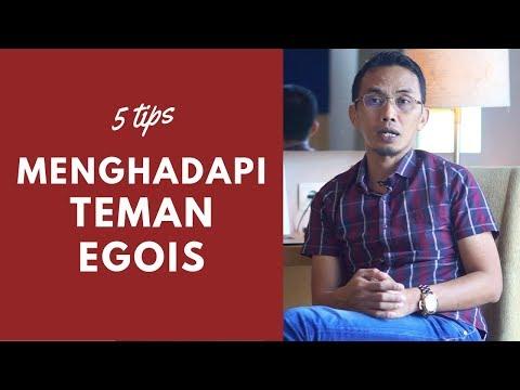 5 Tips Menghadapi Si Egois ( Sharing Santai)