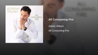 All Consuming Fire
