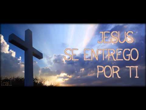 Poesia  jesus se entrego por ti