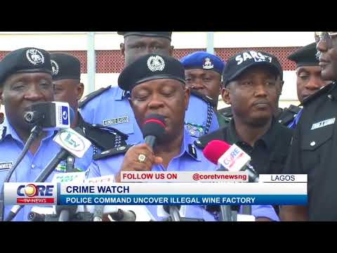 LAGOS POLICE COMMAND UNCOVER ILLEGAL WINE FACTORY....watch & share..!