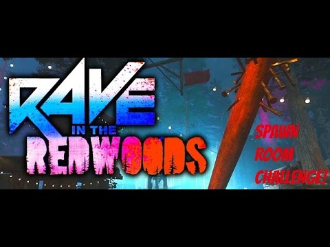 RAVE IN THE REDWOODS SPAWN ROOM CHALLENGE (NO COMMENTARY/TEST VIDEO)