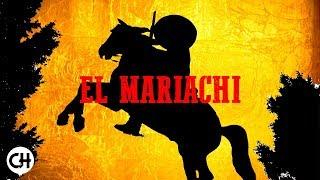 El Mariachi - Mexican Music Western Guitar Music - La Mùsica de México [HD]