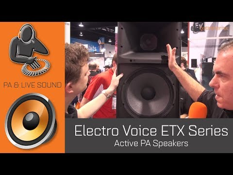 Electro Voice ETX Series Active PA Speakers - Namm 2014
