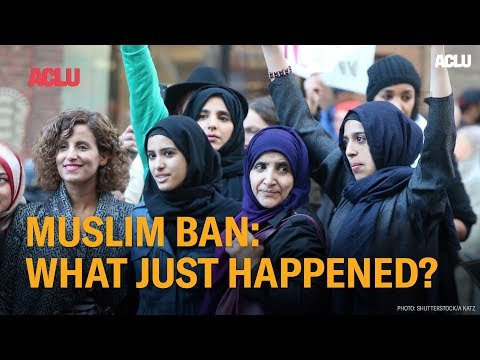 Muslim Ban: What Just Happened
