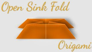 Open Sink Fold in Origami (Folding Technique)