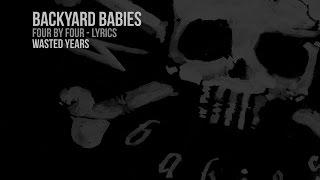 Backyard Babies - Wasted Years (Lyrics Video)