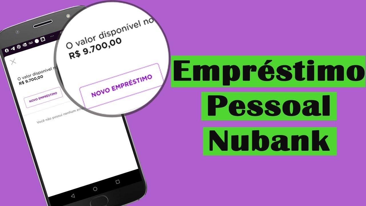 Empréstimo Pessoal Nubank   Veja Como Solicitar e se Vale a Pena? - YouTube