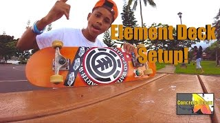 Element Seal Skateboard Setup