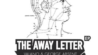 George Absent & Valano - The Away Letter (9west remix)