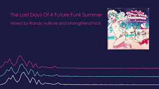 The Last Days Of A Future Funk Summer
