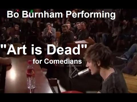 "Bo Burnham Performs ""Art is Dead"" for Comedians"