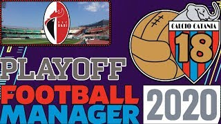 ROAD TO SERIE B - FINALE PLAYOFF - TUTTI A RACCOLTA ⏩ FOOTBALL MANAGER 2020 #17