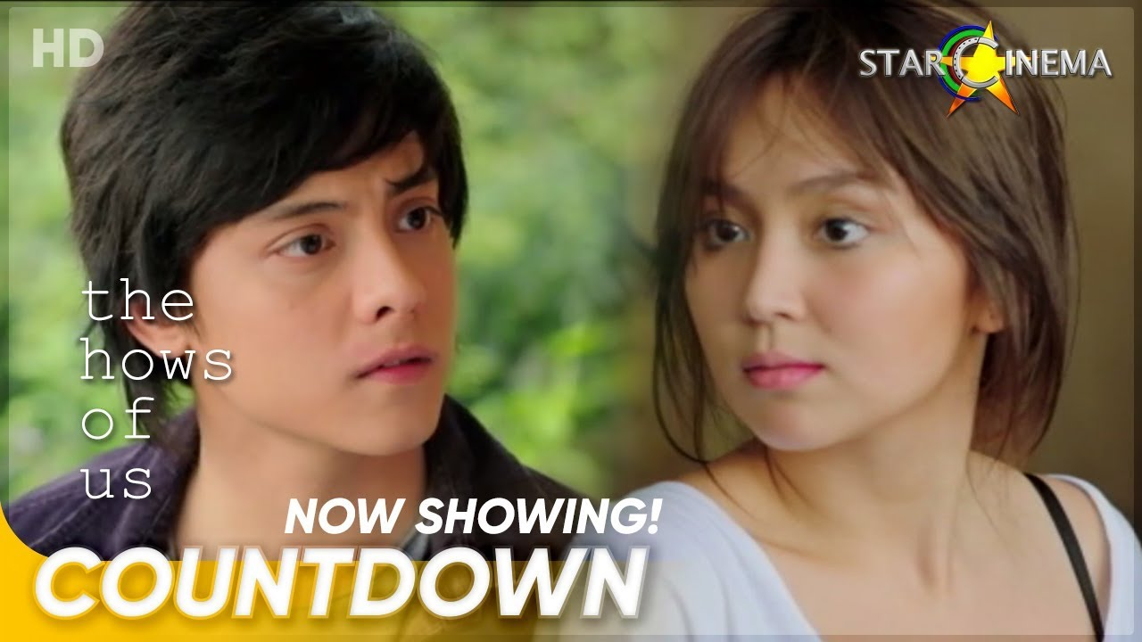 The Hows Of Us Now Showing Kathryn Bernardo And Daniel Padilla The Hows Of Us Youtube