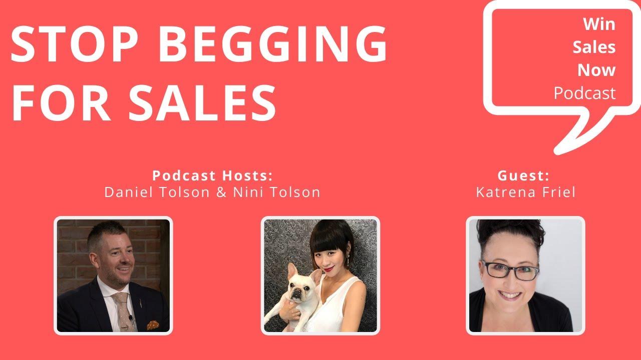 WEBINAR:  Stop Begging for Sales