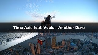 Time Axis feat. Veela - Another Dare (John Dopping Encapsulation)