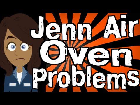 Jenn Air Oven Problems