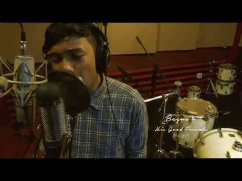 Bagus & His Good Friends - Locked Out of Heaven (Bruno Mars Cover)
