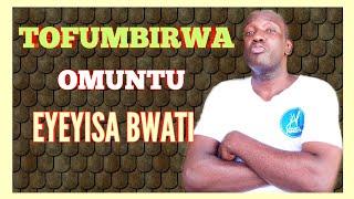 Don't-get-married-to-such-a-person. (Tofumbirwa muntu bwati)