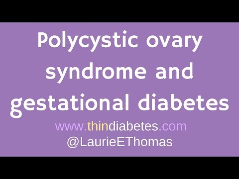 Polycystic Ovary Syndrome and Gestational Diabetes video