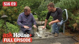 Ask This Old House | Walkway Reset, Chipped Floor (S16 E9) | FULL EPISODE