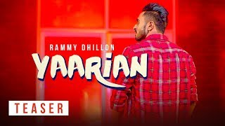 Yaarian Song Teaser | RAMMY DHILLON | Releasing 15 March