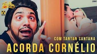 "TIRULLIPA em ""Acorda aí Cornélio""  Paródia da música Acordando o prédio de Luan Santana"
