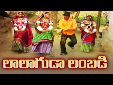 LALAGUDA LAMBADI PILLA  - MOST POPULAR Telangana Folk Song